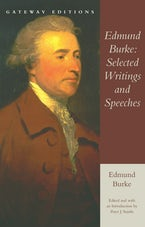 Edmund Burke: Selected Writings and Speeches
