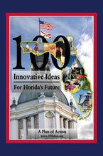 100 Innovative Ideas for Florida's Future
