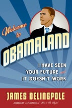 Welcome to Obamaland