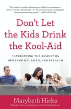 Don't Let the Kids Drink the Kool-Aid