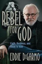 Rebel for God