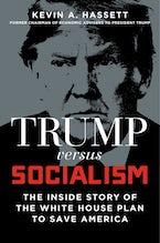 Trump vs. Socialism