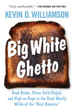 Big White Ghetto
