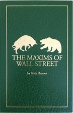 The Maxims of Wall Street