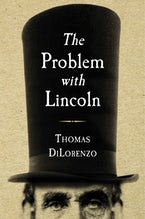 The Problem with Lincoln