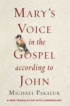 Mary's Voice in the Gospel of John