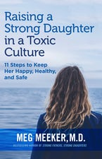 Raising a Strong Daughter in a Toxic Culture