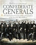 The Encyclopedia of Confederate Generals