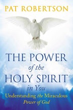 The Power of the Holy Spirit in You