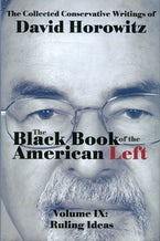 The Black Book of the American Left Volume 9